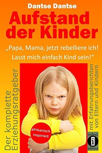 Aufstand der Kinder: