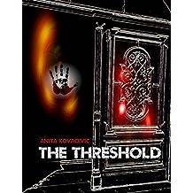 The Threshold