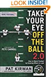 Take Your Eye Off the Ball 2.0: How t...
