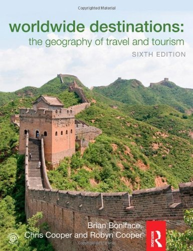 Worldwide Destinations: The geography of travel and tourism by Boniface, Brian, Cooper, Chris, Cooper, Robyn (2012) Paperback