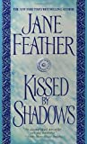 Kissed by Shadows, Jane Feather, 0553583085