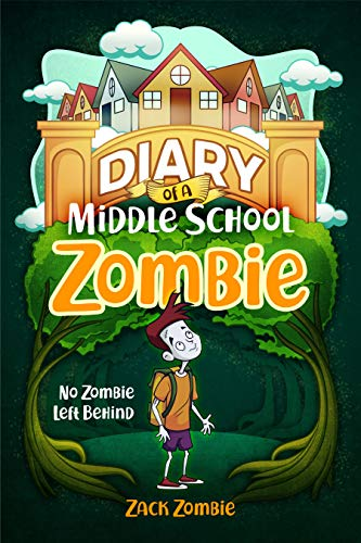 Halloween Word Games For Middle School (Diary of a Middle School Zombie: No Zombie Left)