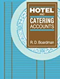 Hotel and Catering Accounts, R. D. Boardman, 0750600861