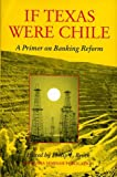 img - for If Texas Were Chile: A Primer on Banking Reform (A Sequoia Seminar) by Philip Lawton Brock (1992-09-06) book / textbook / text book
