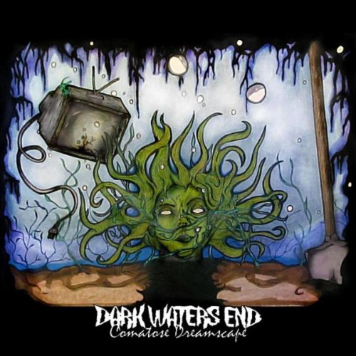Comatose Dreamscape Instrumental By Dark Waters End On Amazon
