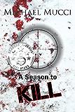 A Season to Kill