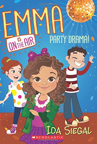 Party Drama! (Emma is on the Air #2)]()