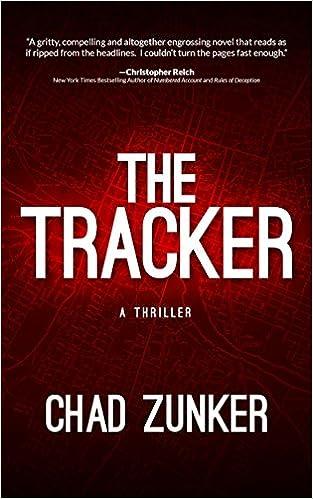 Fuld bøger download The Tracker B016QR5JM4 by Chad Zunker PDF FB2