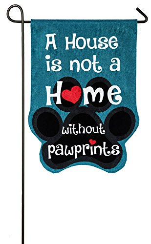 Evergreen Flag A House is Not a Home Without Pawprints Double-Sided Burlap Garden Flag - 12.5