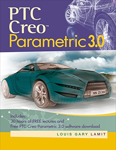 Download CreoTM Parametric 3.0 (Activate Learning with these NEW titles from Engineering!) Pdf