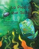 La Piedra Que Salta (Spanish Edition)