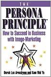 The Persona Principle, Derek Lee Armstrong and Kam Wai Yu, 0684802694