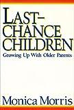 Last Chance Children 9780231066945
