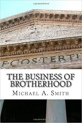 The Business of Brotherhood: Thinking Strategically About Founding and Running Social Fraternities