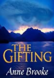 The Gifting (The Gathandrian Trilogy Book 1)