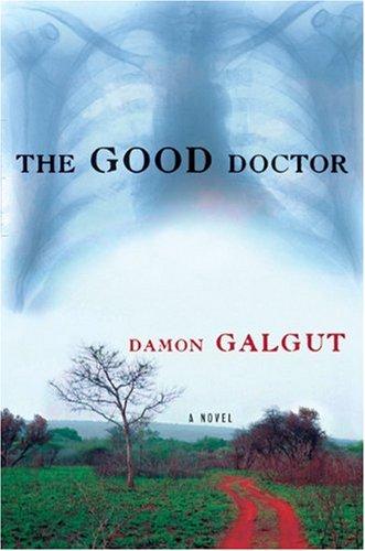 The Good Doctor: A Novel ebook
