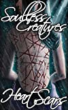 Soulless Creatures: Heart Scars
