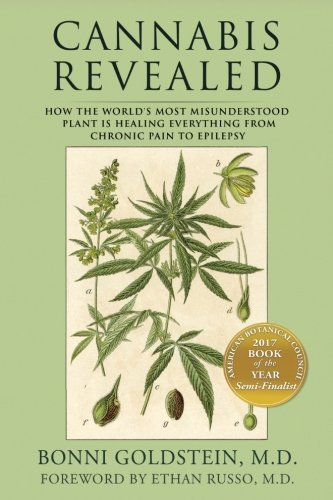 Cannabis Revealed: How the world's most misunderstood plant is healing everything from chronic pain to epilepsy (Best Marijuana For Chronic Pain)