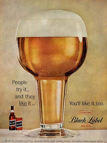 (People try it & they like it You'll like it too Carling Black Label Beer ad 1959)