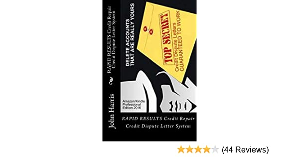 rapid results credit repair credit dispute letter system credit rating and repair book kindle edition by john harris professional technical kindle
