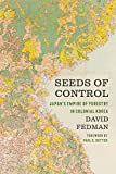 Seeds of Control: Japan's Empire of Forestry in