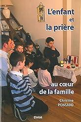 L'enfant et la prière au coeur de la famille