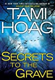 Secrets to the Grave, Tami Hoag, 052595192X