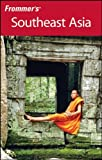 Frommer's Southeast Asia, Sherisse Pham and Ron Emmons, 0470447214