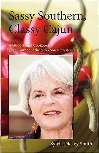 Sassy Southern, Classy Cajun