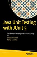 Java Unit Testing with JUnit 5: Test Driven Development with JUnit 5 Front Cover