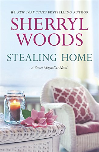 Stealing Home (The Sweet Magnolias Book 1) cover