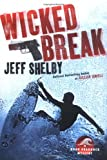 Wicked Break, Jeff Shelby, 0525949542