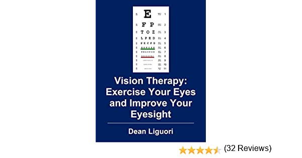 Vision Therapy: Exercise Your Eyes and Improve Your Eyesight ...