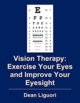 vision therapy exercise your eyes and improve your