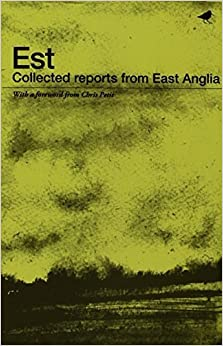 Book Est: Collected Reports From East Anglia (2015-03-13)