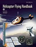 Helicopter Flying Handbook, Federal Aviation Administration, 1629145912