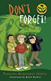 Don't Forget! (Easy-to-Read Spooky Tales)