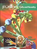 ScienceFusion: Homeschool Package Grades 6-8 Module A: Cells and Heredity