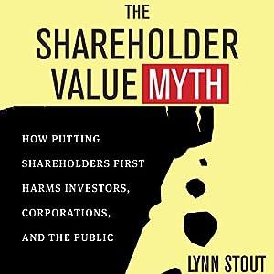 The Shareholder Value Myth Audiobook