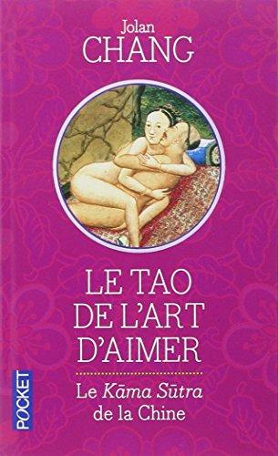 Le Tao de l'Art d'aimer (Pocket Evolution)