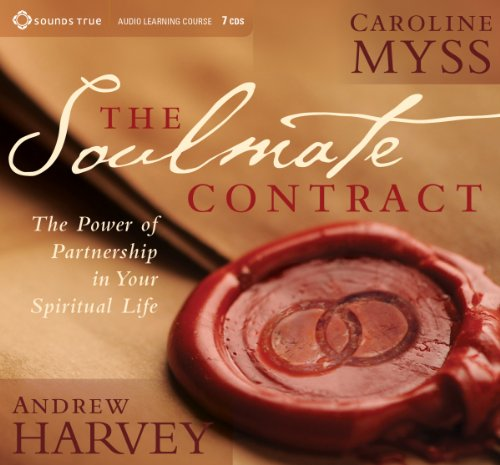 The Soulmate Contract: The Power of Partnership in Your Spiritual Life by Unknown