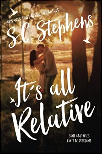 its all relative sc stephens novel