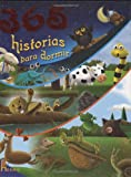 365 Historias para Dormir, Catherine Tessandier and Valerie Videau, 9702216389