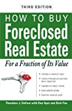 How to Buy Foreclosed Real Estate: For a Fraction of Its Value