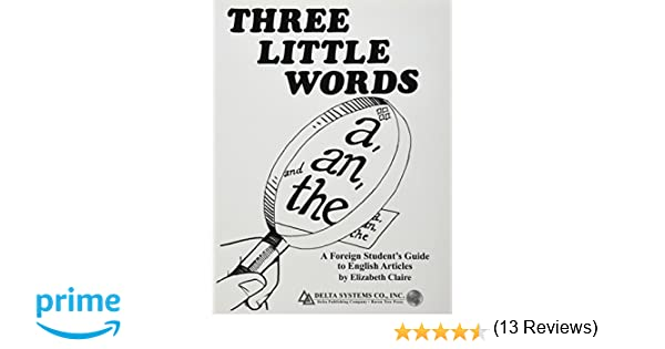 Three Little Words: A, An, and The (A Foreign Student's Guide to ...