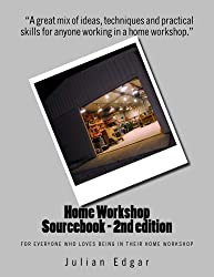 Home Workshop Sourcebook - 2nd edition: For everyone who loves being in their home workshop