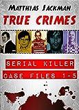 serial killer case files 1 5 true crimes omnibus