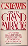 The Grand Miracle, C. S. Lewis, 0345305396