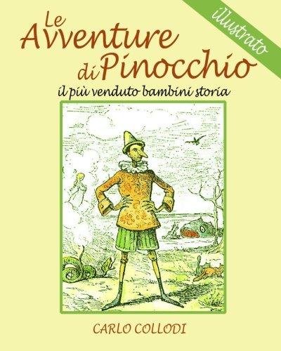 Le Avventure di Pinocchio: il piu venduto bambini storia  (illustrato) (Italian Edition) pdf epub