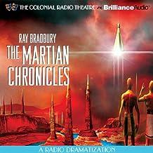 Ray Bradbury's The Martian Chronicles: A Radio Dramatization